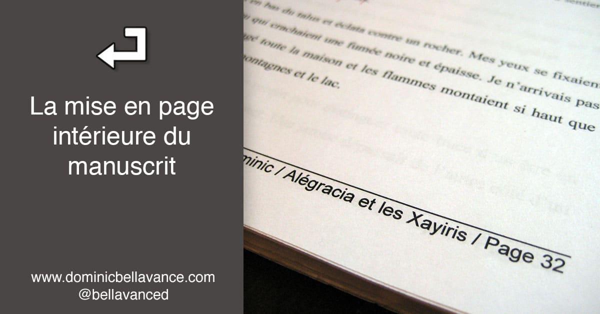 la mise en page int u00e9rieure du manuscrit  u2022 dominic bellavance   u00e9crivain