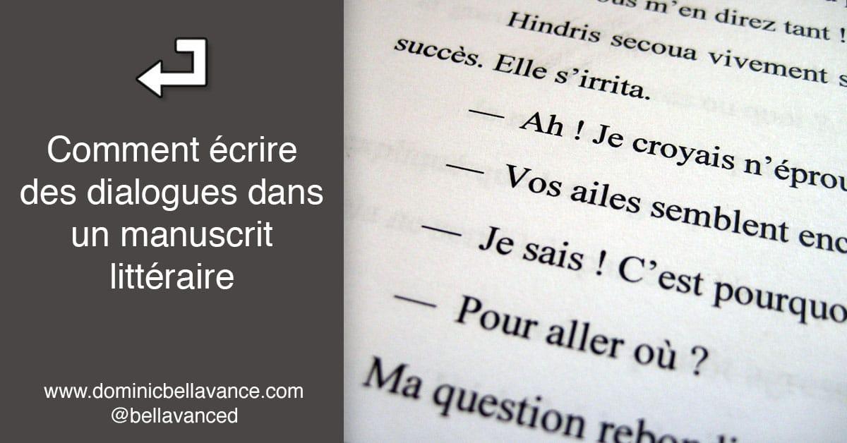 comment  u00e9crire des dialogues dans un manuscrit litt u00e9raire  u2022 dominic bellavance   u00e9crivain