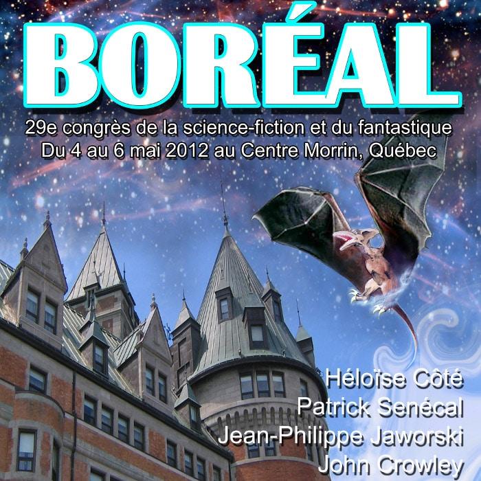 Le congrès Boréal 2012, c'est en fin de semaine!