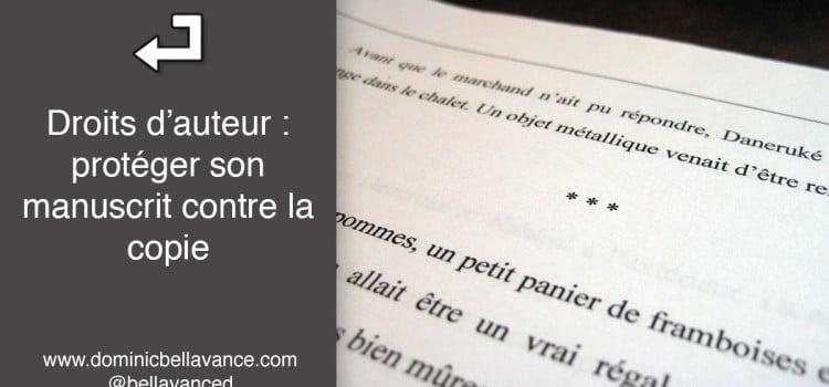 Droits d'auteur : protéger son manuscrit contre la copie