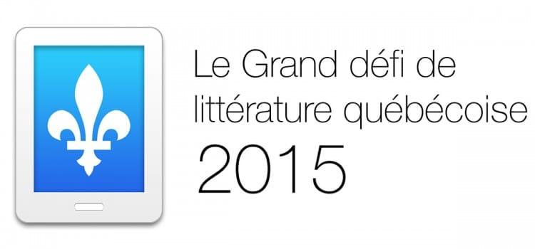 Le grand défi de littérature québécoise 2015