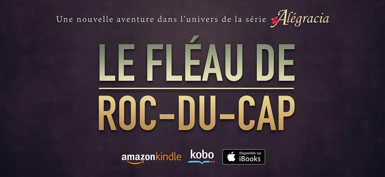 Série Le fléau de Roc-du-Cap