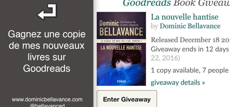 Gagnez une copie de mes nouveaux livres sur Goodreads