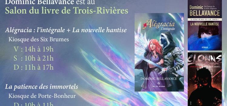 Je serai au Salon du livre de Trois-Rivières 2016