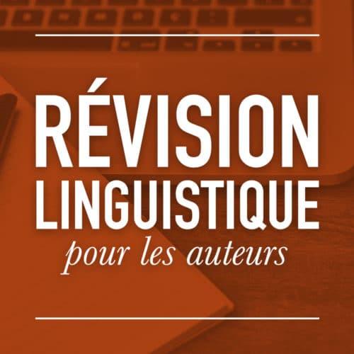 Révision linguistique pour les auteurs