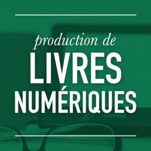 Production de livres numériques