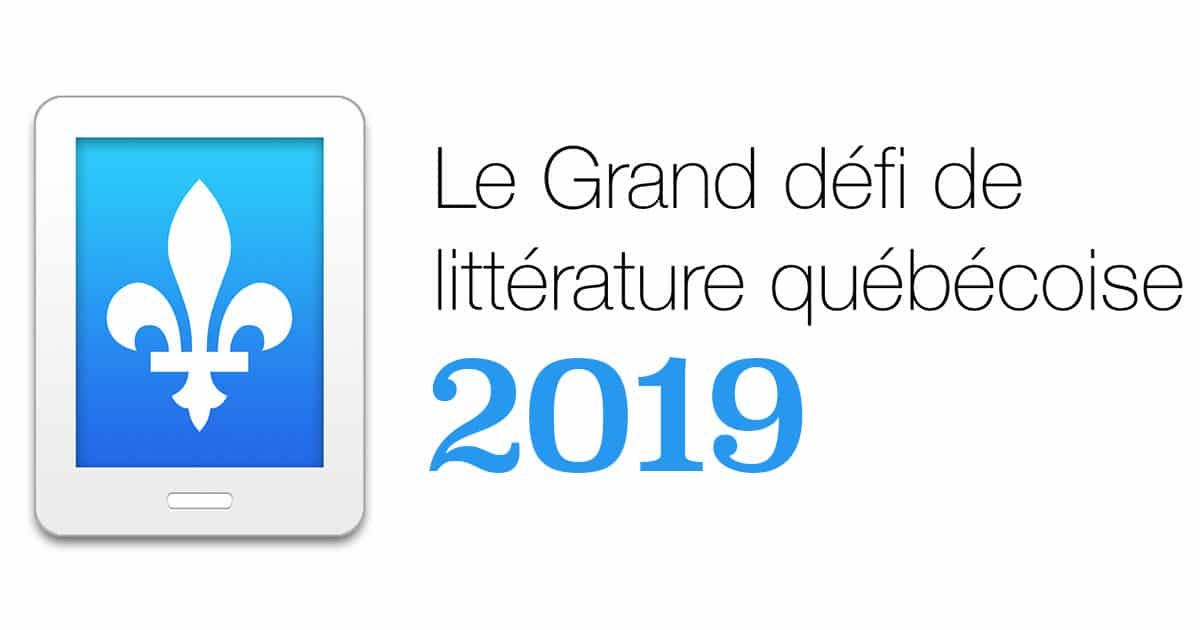 Grand défi de littérature québécoise 2019