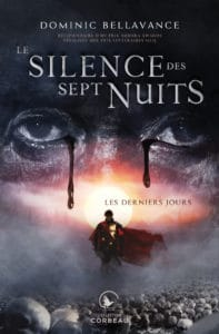 Le silence des sept nuits, partie 1 : Les derniers jours