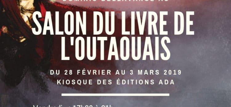 Passez me voir au Salon du livre de l'Outaouais 2019
