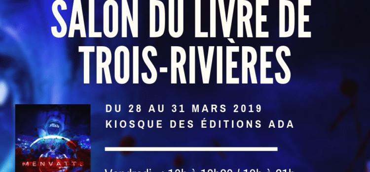 Mes séances de signatures au Salon du livre de Trois-Rivières 2019
