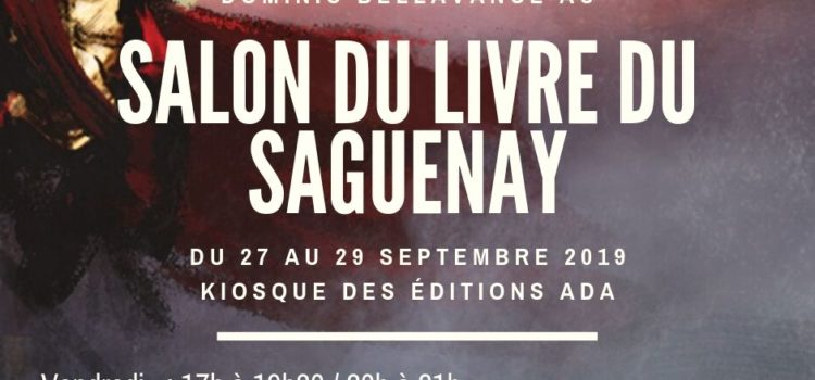 Dominic Bellavance au Salon du livre du Saguenay 2019