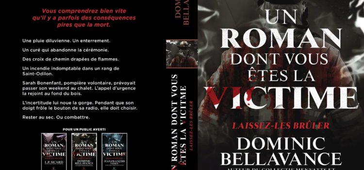 Un roman dont vous êtes la victime : Laissez-les brûler