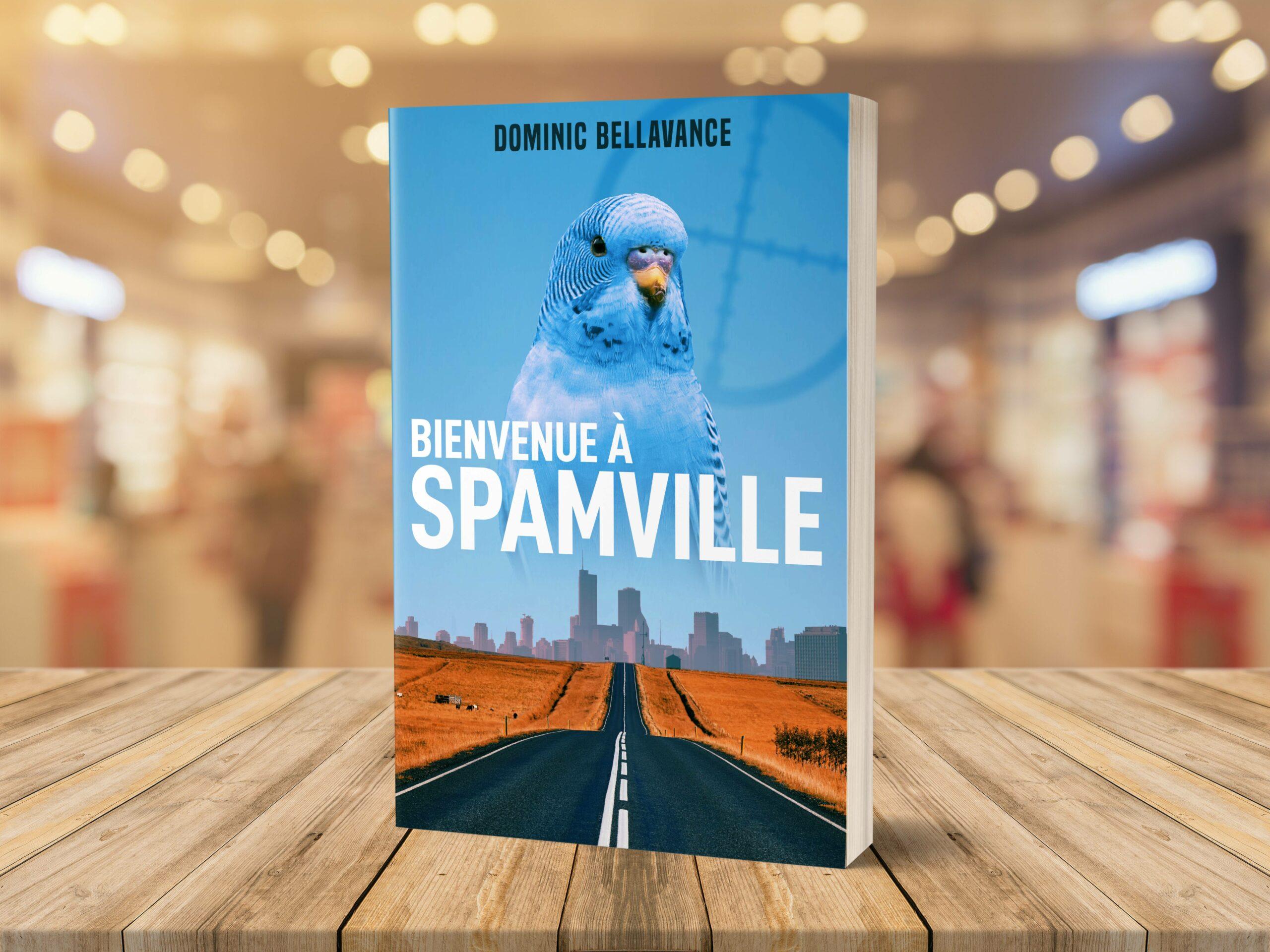 <i>Bienvenue à Spamville</i> est de retour!